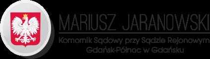 Kancelaria Komornicza w Gdańsku – Komornik Mariusz Jaranowski